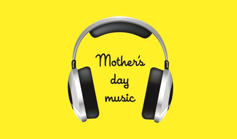 5 canciones para el día de la madre