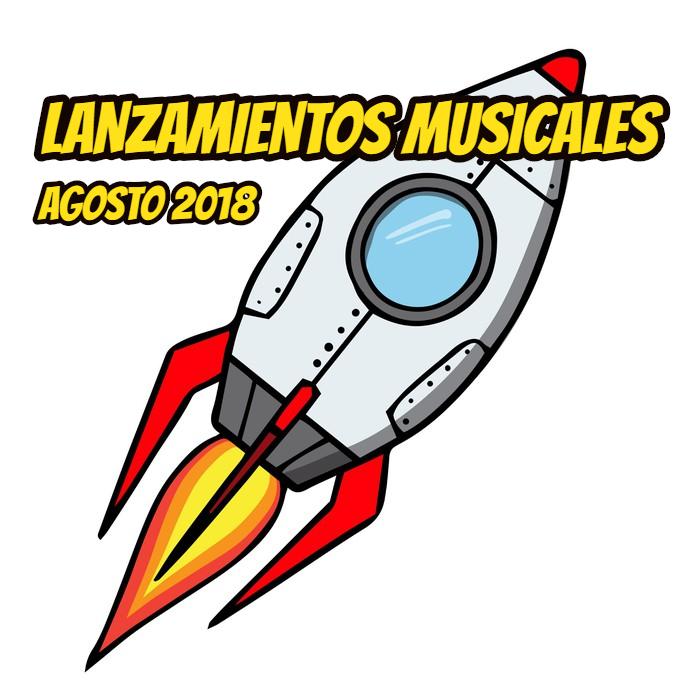 Novedades o lanzamientos musicales rock de agosto 2018