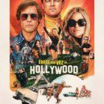 'Érase una vez en...Hollywood' de Tarantino. Críticas variadas.