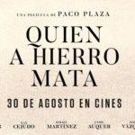 Crítica de 'Quien a hierro mata' (2019). Paco Plaza cada vez más certero