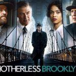 Crítica de 'Huérfanos de Brooklyn' (2019). Cine de antaño. Y bueno.