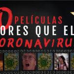 50 películas peores que el coronavirus