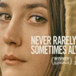 Crítica de 'Never Rarely Sometimes Always' (2020). Terrible decisión