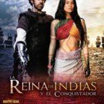 poster La reina de Indias y el conquistador