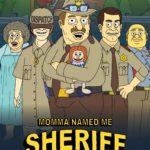 poster Momma Named Me Sheriff