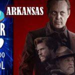 Crítica de 'Arkansas' (2020). Thriller incomprensible