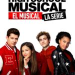poster high school musical el musical la serie estrenos