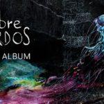 Crítica de 'Sobre Sordos' (2019). Sueños jazzísticos en rock sostenido