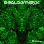 D'Baldomeros estrenan 'Bicho raro', avance de su próximo disco