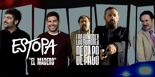 'El Madero' de Estopa para 'Los Hombres de Paco'