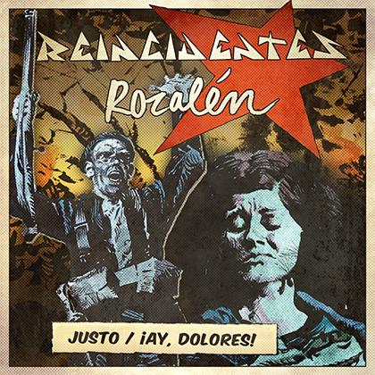 Reincidentes y Rozalen single Justo / Ay Dolores